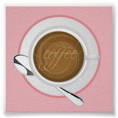GIRLY COFFEE PINK CAFE HAPPY BEVERAGES GOOD MORNIN POSTER