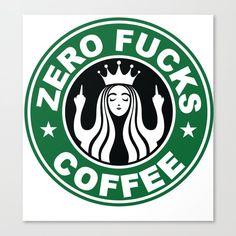 Starbucks Logo Parody - Zero F*cks - Middle Finger - Flipping Off - Funny - Humor - Cafe - Coffee Canvas Print by rmbartill Custom Starbucks Cup, Starbucks Logo, Starbucks Quotes, Cricut Craft Room, Cricut Vinyl, Vinyl Crafts, Vinyl Projects, Cricut Svg Files Free, Cricut Tutorials