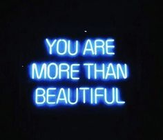more than beautiful blue neon sign Blue Aesthetic Grunge, Light Blue Aesthetic, Blue Aesthetic Pastel, Aesthetic Colors, Quote Aesthetic, Blue Quotes, Neon Quotes, Blue Wallpaper Iphone, Blue Wallpapers