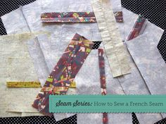 Seam Series: How to Sew a French Seam, on Craftsy. Used for the outside leg of pants, among other things.