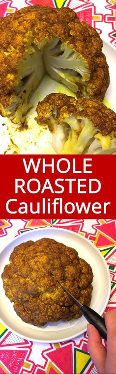 This whole roasted cauliflower is amazing! So flavorful and spicy with curry powder, yummm! The presentation is stunning and the taste is mouthwatering!