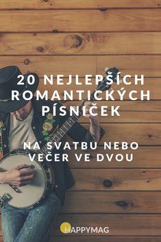 TOP 20 nejlepších romantických písniček na svatbu nebo večer ve dvou Karel Gott, Better Day, John Legend, Wedding Songs, My Music, Aerosmith, Coldplay, Ed Sheeran, Decor
