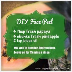 DIY Papaya Pineapple Face Peel | Rejuvenate your skin with this natural, homemade face mask that is loaded with alpha hydroxy acids  Vitamin C!