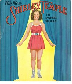 *SHIRLEY TEMPLE ~ paper dolls, 1940s.