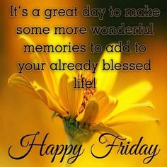 Happy Friday Its A Great Day