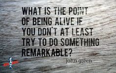 Famous Quotes by John Green, American Novelist, Born August, Collection of John Green Quotes and Sayings, Search Quotations by John Green. Great Quotes, Quotes To Live By, Me Quotes, Motivational Quotes, Inspirational Quotes, Inspiring Sayings, Amazing Quotes, Debate Quotes, Clever Sayings