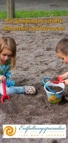 Ein Sandkasten schafft Sicherheit und bringt Freiheit