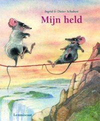 Lemniscaat NL » Jeugd » Prentenboeken » Titels » Mijn held