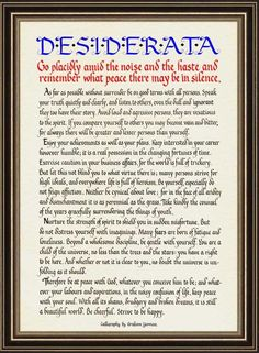 I cherish my copy of #Desiderata - a gift from my late Grandmom Chell. Giving me #inspiration since I was a young teen.
