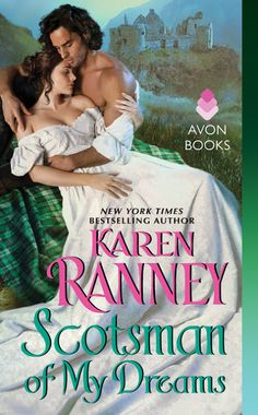 The Many Faces of Romance: SCOTSMAN OF MY DREAMS by Karen Ranney is Out Now! ...