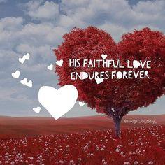 Give thanks to the LORD for he is good! His faithful love endures forever. Psalms 118:1 NLT  #Christian #Jesus #faith #Godisgood #prayer #prayerrequest #hope #joy #love #encouragement #God #Godislove #happiness #gospel #Bibleverse #Bibleverseoftheday #JesusisLord #116 #thoughtfortoday #Hisdisciple #discipleforJesus #scripture #Godisfaithful #prayerworks #Dailyinspiration #childofGod by h1sdisciple ift.tt/1KAavV3
