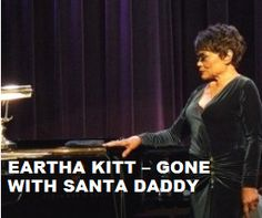 """TODAY (December 25, 6 years ago) Eartha Kitt , """"the Catwoman"""" passed away. She is remembered.. To watch his 'VIDEO PORTRAIT'  'Eartha Kitt - Gone With Santa Daddy' in a large format, to hear 'BEST OF  Eartha Kitt  Tracks' on Spotify go to  >> http://go.rvj.pm/1yz"""