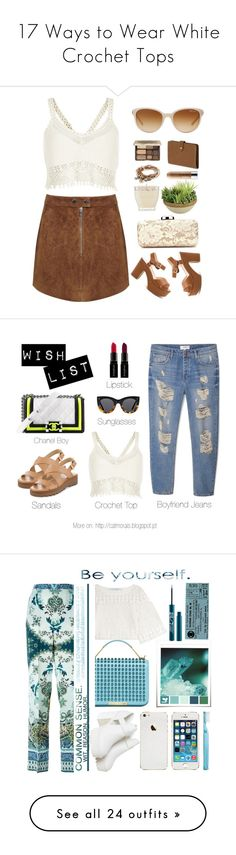"""""""17 Ways to Wear White Crochet Tops"""" by polyvore-editorial ❤ liked on Polyvore featuring crochettop, waystowear, River Island, Miss Selfridge, Lizzy James, Picnic at Ascot, Too Faced Cosmetics, Clinique, Matter and Home and Mulberry"""