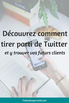 Découvrez comment tirer parti de Twitter pour votre entreprise et y trouver vos futurs clients