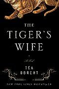 The Tiger's Wife by Tea Obreht:  The postwar chaos in the Balkans provides the backdrop for Obreht's superbly crafted debut. A young physician seeks to unravel the mystery that surrounds both her grandfather's death and the mystifying Deathless Man he encountered throughout his adult life. Mesmerizing and wholly original, The...