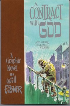 Will Eisner's A CONTRACT with GOD and Other Tenement Stories 1985 First Printing Sepia Ink