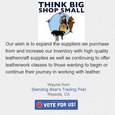 Please Support Standing Bear's Trading Post in the Small Business Growing Strong Campaign by voting for our wish.  You can vote once DAILY, Please like, share and VOTE. Thanks in advance for your support! https://apps.facebook.com/intuitlovelocal-tm/?x=us_lolb2desktop_34242