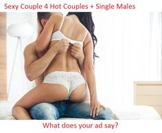 Swinging: How to Write Your Ad To Get Laid! -