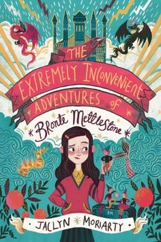 """Read """"The Extremely Inconvenient Adventures of Bronte Mettlestone"""" by Jaclyn Moriarty available from Rakuten Kobo. Bronte Mettlestone is ten years old when her parents are killed by pirates. This does not bother her particularly: her p. Book Cover Art, Book Cover Design, Book Design, Enchanted Book, Book Corners, Beautiful Book Covers, Cool Book Covers, Children's Book Illustration, Book Illustrations"""