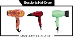 Best Ionic Hair Dryer Of 2016 Curled Hairstyles, Straight Hairstyles, Ionic Hair Dryer, Best Hair Dryer, Beauty Regime, Eye Makeup Tips, Chelsea, Haircuts, Tutorials