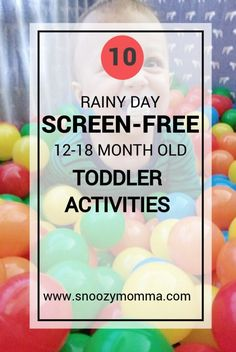 Screen-free activities for toddlers ages 12-18 months toddler activities // DIY toddler activities // activities for 12 month olds // activities for 18 month olds // screen free toddler activities // rainy day toddler activities // screen free indoor activities for toddlers