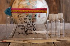 Go Out & See the World...Come Home for Love = Great graduation gift!