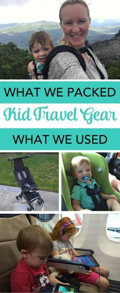 Kid Travel Gear: What one frequently traveling family packed - and used - for a week-long trip including air travel and a road trip. The best toddler and child gear for destinations as varied as theme parks or national parks.