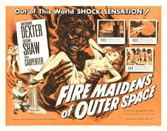 """Fire Maidens from Outer Space (1956) is a British black-and-white science fiction feature film written, produced and directed by American filmmaker Cy Roth. The film stars Anthony Dexter as the lead astronaut, Susan Shaw as a """"fire maiden"""" who befriends him, Paul Carpenter as the expedition captain, and Jacqueline Curtis as the """"fire maiden"""" leader. There were thirteen additional """"fire maidens"""". The music score features cues excerpted from the opera Prince Igor by Alexander Borodin."""