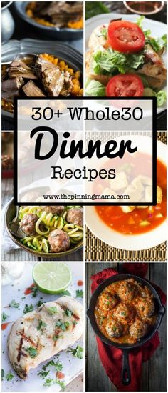 Whole30 Dinner Recipes- OVER 50 ideas for Whole30 compliant dinners. These also work great for Paleo diet!