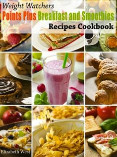 FREE e-Cookbook: Weight Watchers Points Plus Breakfast and Smoothies Recipes