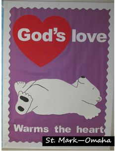 Sunday school bulletin board - cute polar bear design to use during winter or for Valentine's Day at church.