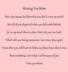 Mother Daughter Quotes And Sayings Mom I Miss You, Missing You Quotes For Him, Missing Mom Poems, Funeral Poems For Mom, Funeral Quotes, Mom And Dad, Tu Me Manques, Mom In Heaven Quotes, Miss My Mom Quotes