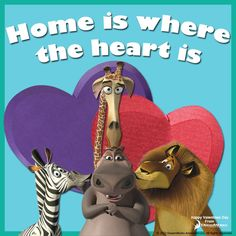 Home Is Where The Heart Is. - Madagascar, DreamWorks Animation.    MADAGASCAR, and MADAGASCAR: ESCAPE 2 AFRICA are available on DVD and Blu-ray.        MADAGASCAR: EUROPE'S MOST WANTED is coming to DVD and Blu-ray soon.
