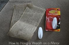 How To Hang a Wreath on a Mirror - What Rose Knows