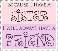For my two wonderful sisters! Kate and Shenna