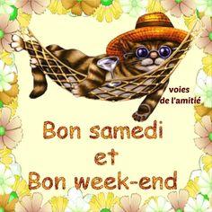 Bon samedi et Bon week-end
