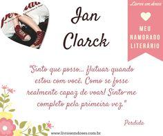 Meu namorado literário é Ian Clarck!!! E o seu? #meunamoradoliterario #livrosemdoses #diadosnamorados