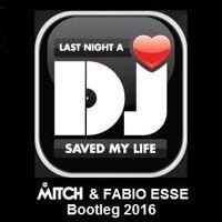 Indeep - Last Night A Dj Saved My Life (Mitch B & Fabio Esse Bootleg 2016) by MITCH B. DJ on SoundCloud