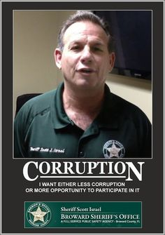 Random Pixels Blog: Q: What happens when you turn over a rock in Broward County? A: Scott Israel and his supporters slither out.