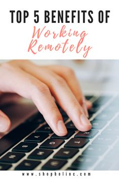 "Are you feeling overwhelmed with your work-life balance? Unhappy with your current office setting or distractions at work? Working remotely isn't for everyone, but for the people who are able to ""work from home"" or ""telework,"" it can be a game changer. Here are the top 5 benefits of working remotely – and why it might work for you too!"