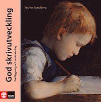 God skrivutveckling : kartläggning och undervisning