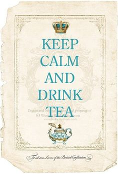 Keep Calm and Drink Tea. Oh to be snuggled up with a warm cup of tea and a good book! Mousse Au Chocolat Torte, Pot Pourri, Tea Quotes, Keep Calm And Drink, Cuppa Tea, My Cup Of Tea, High Tea, Drinking Tea, Sipping Tea