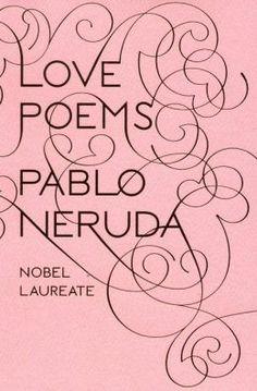 Romantic ebook download ideas: Love Poems by Pablo Neruda