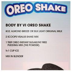 Oreo vi shake recipe  www.shellspann.bodybyvi.com