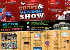 Island Girl Events presents a Craft & Vendor Show in Fayetteville NC on July  27th @ Holiday Inn Bordeaux
