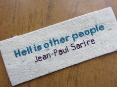 Hell is Other People Sartre Quote Sew On Badge Patch
