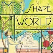 The shape of the world : a portrait of Frank Lloyd Wright / K. Going ; [illustrated by] Lauren Stringer A little boy who loves to find shapes in nature grows up to be one of America's greatest architects, Frank Lloyd Wright Frank Lloyd Wright, Art Books For Kids, Childrens Books, Art For Kids, The Hundreds, Zaha Hadid, Triangles, Good Books, My Books