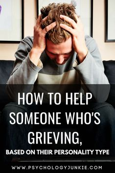 How to Help Someone Who's Grieving, Based on Their Personality Type - Psychology Junkie Enfp And Infj, Infj Mbti, Estj, Introvert, Enfp Personality, Personality Profile, Myers Briggs Personality Types, Infp Quotes, Psychology Quotes