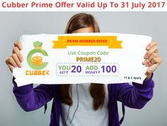 Use Coupon Code: PRIME20 Now Running #Cubber #Prime #Member #Offer for Life Time Earning Opportunity. Its Valid Up to 31 July 2017 , You can get 20 Rupees Cash back on Recharge of 100 Rupees or more or by adding Rs.100 or more in your Cubber wallet  Call / WhatsApp: (+91) 99099 18080 Download, Install and Register the Cubber App Now! Download Cubber Android App: https://play.google.com/store/apps/details?id=com.dnk.cubber Download Cubber iPhone App…