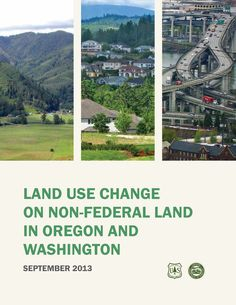 Land use change on non-federal land in Oregon and Washington, by the Oregon Department of Forestry